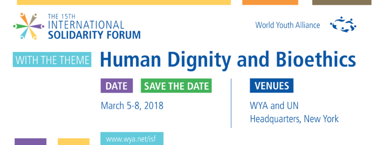 World Youth Alliance | ISF 2018 | Human Dignity & Bioethics